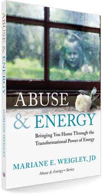 Abuse & Energy by Mariane Weigley